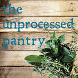 The Unprocessed Pantry