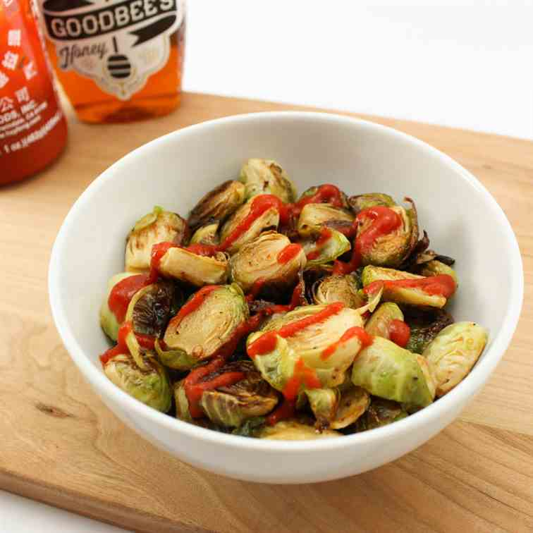 Sriracha Honey Brussel Sprouts