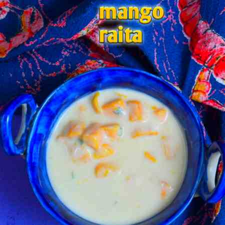 Mango Raita Recipe - How to Make Mango Rai